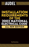 Audel Installation Requirements of the 2002 National Electrical Code, All New Edition (0764542788) cover image