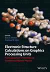 thumbnail image: Electronic Structure Calculations on Graphics Processing Units: From Quantum Chemistry to Condensed Matter Physics