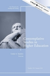 Contemplative Studies in Higher Education: New Directions for Teaching and Learning, Number 134 (1118700988) cover image