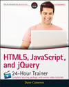 HTML5, JavaScript, and jQuery 24-Hour Trainer (1119001188) cover image
