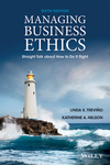 Managing Business Ethics: Straight Talk about How to Do It Right, 6th Edition (EHEP002888) cover image