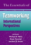 The Essentials of Teamworking: International Perspectives (0470015489) cover image