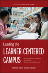 Leading the Learner-Centered Campus: An Administrator's Framework for Improving Student Learning Outcomes (0470402989) cover image
