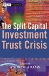 The Split Capital Investment Trust Crisis (0470868589) cover image