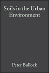 Soils in the Urban Environment (0632029889) cover image