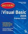 Mastering Microsoft® Visual Basic® 2005, Express Edition (0782143989) cover image