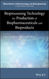 thumbnail image: Bioprocessing Technology for Production of Biopharmaceuticals and Bioproducts