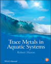 Trace Metals in Aquatic Systems (1405160489) cover image