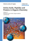 thumbnail image: Amino Acids Peptides and Proteins in Organic Chemistry Volume 2 Modified Amino Acids Organocatalysis and Enzymes
