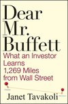 Dear Mr. Buffett: What an Investor Learns 1,269 Miles from Wall Street (047040678X) cover image