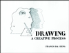 Drawing: A Creative Process (047128968X) cover image
