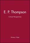 E. P. Thompson: Critical Perspectives (074560238X) cover image