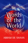 Words of the World: The Global Language System (074562748X) cover image