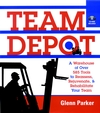 Team Depot: A Warehouse of Over 585 Tools to Reassess, Rejuvenate, and Rehabilitate Your Team (078796218X) cover image