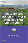 Embedded SoPC Design with Nios II Processor and VHDL Examples (111800888X) cover image