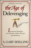 The Age of Deleveraging: Investment Strategies for a Decade of Slow Growth and Deflation, Updated Edition (111815018X) cover image