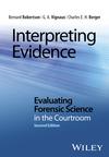 thumbnail image: Interpreting Evidence - Evaluating Forensic Science in the Courtroom 2nd Edition