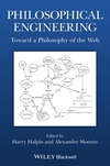 Philosophical Engineering: Toward a Philosophy of the Web (111870018X) cover image