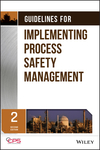 thumbnail image: Guidelines for Implementing Process Safety Management, 2nd Edition