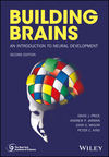 Building Brains: An Introduction to Neural Development, 2nd Edition (111929388X) cover image