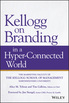 Kellogg on Branding in a Hyper-Connected World (111953318X) cover image