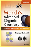 March's Advanced Organic Chemistry: Reactions, Mechanisms, and Structure, 7th Edition (0470462590) cover image