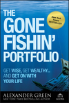 The Gone Fishin' Portfolio: Get Wise, Get Wealthy...and Get on With Your Life (0470598190) cover image