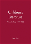 Children's Literature: An Anthology 1801 - 1902 (0631210490) cover image