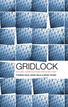 Gridlock: Why Global Cooperation is Failing when We Need It Most (0745662390) cover image