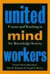 United Mind Workers: Unions and Teaching in the Knowledge Society (0787908290) cover image