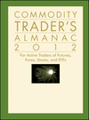 Commodity Trader's Almanac 2012: For Active Traders of Futures, Forex, Stocks and ETFs (1118168690) cover image