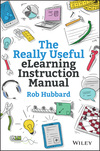 The Really Useful eLearning Instruction Manual: Your toolkit for putting elearning into practice (1118375890) cover image