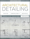 Architectural Detailing: Function, Constructibility, Aesthetics, 3rd Edition (1118881990) cover image