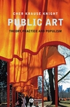 Public Art: Theory, Practice and Populism (1405155590) cover image