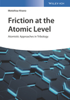 Friction at the Atomic Level: Atomistic Approaches in Tribology (3527411690) cover image