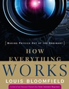 How Everything Works: Making Physics Out of the Ordinary (EHEP000190) cover image