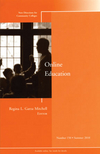 Online Education: New Directions for Community Colleges, Number 150 (0470889691) cover image