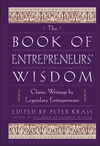 The Book of Entrepreneurs' Wisdom: Classic Writings by Legendary Entrepreneurs (0471345091) cover image