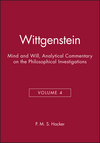 Wittgenstein: Mind and Will, Volume 4 of an Analytical Commentary on the Philosophical Investigations, Volume 4 (0631187391) cover image