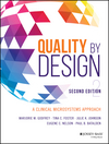 Quality by Design: A Clinical Microsystems Approach, 2nd Edition (1119218691) cover image