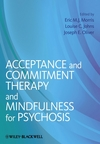 Acceptance and Commitment Therapy and Mindfulness for Psychosis (1119950791) cover image