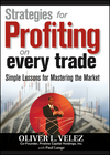 Strategies for Profiting on Every Trade: Simple Lessons for Mastering the Market (1592802591) cover image