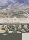 Recent Dynamics of the Mediterranean Vegetation and Landscape (0470093692) cover image