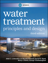 MWH's Water Treatment: Principles and Design, 3rd Edition (0470405392) cover image