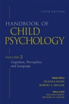 Handbook of Child Psychology, Volume 2, Cognition, Perception, and Language, 6th Edition (0471272892) cover image
