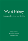 World History: Ideologies, Structures, and Identities (0631208992) cover image