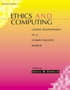 Ethics and Computing: Living Responsibly in a Computerized World, 2nd Edition (0780360192) cover image