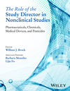 The Role of the Study Director in Nonclinical Studies: Pharmaceuticals, Chemicals, Medical Devices, and Pesticides (1118370392) cover image