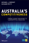 Australia's Competitiveness: From Lucky Country to Competitive Country (1118497392) cover image