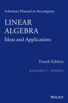 Solutions Manual to Accompany Linear Algebra: Ideas and Applications, 4th Edition (1118911792) cover image